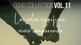 La comparación no surge - OSHO Talks Vol. 11