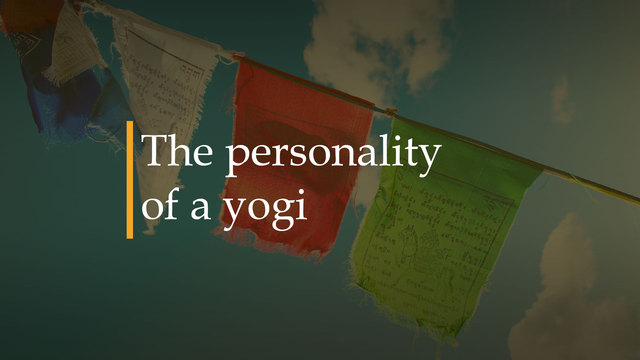 The personality of a Yogi